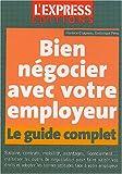 Le guide du salarié malin - Les avantages que vous pouvez négocier avec votre patron