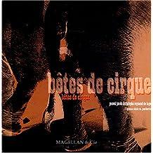 Bêtes de cirque