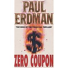 Zero Coupon by Paul Erdman (1995-08-01)