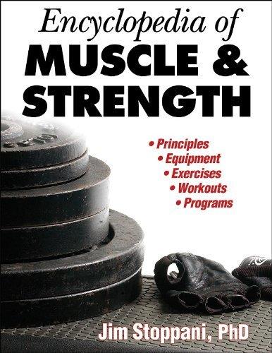 Encyclopedia of Muscle & Strength by Jim Stoppani (2006-04-24)