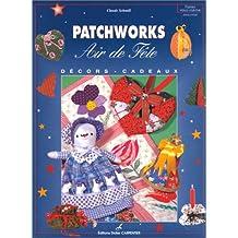 Patchworks : air de fête, décors et cadeaux