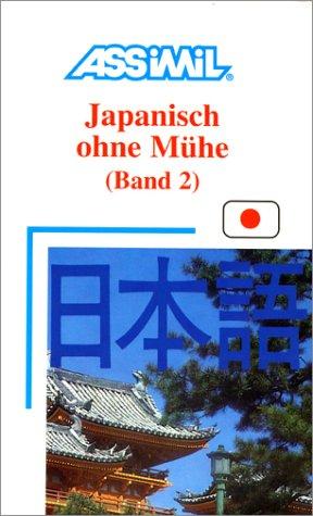 Japanisch ohne Mühe : Band 2 (en allemand)