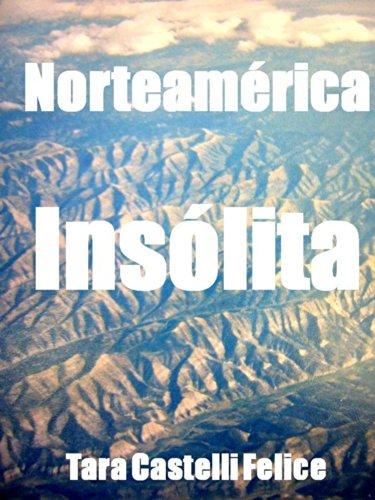 Norteamérica, Insólita