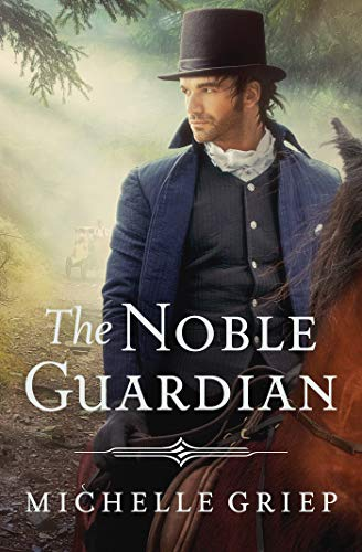 The Noble Guardian (Bow Street Runners Trilogy) -