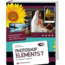 Photoshop Elements 7  - Für digitale Fotografie (DPI Adobe)