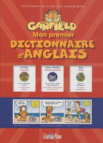 Mon premier dictionnaire d'anglais Garfield par Bertrand-Pierre Echaudemaison, Anne Garcia-Lozano, Joëlle Naïm