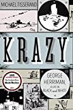 Krazy: George Herriman, a Life in Black and White...