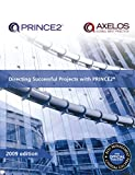 Directing Successful Projects with PRINCE2 2009 Edition