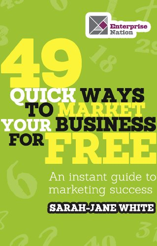 517AeEObaeL - BEST BUY #1 49 Quick Ways to Market Your Business for Free: An Instant Guide to Marketing Success Reviews and price compare uk