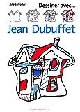 Dessiner avec ... Jean Dubuffet