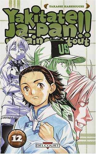 Yakitate !! Ja-pan Un pain c'est tout Edition simple Tome 12