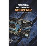 Maurizio De Giovanni (Autore) (4)Disponibile da: 5 dicembre 2017 Acquista:  EUR 19,00  EUR 16,15 8 nuovo e usato da EUR 16,15