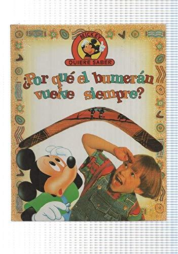 Edilibro: Por que el bumeran vuelve siempre - coleccion Mickey quiere saber