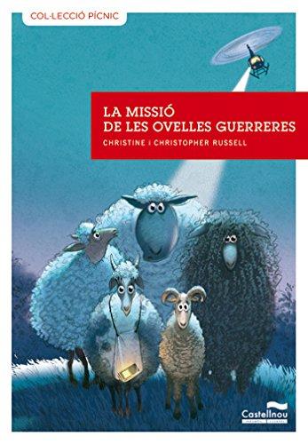 Missió de les ovelles guerreres, La (pícnic) (Col·lecció Pícnic)