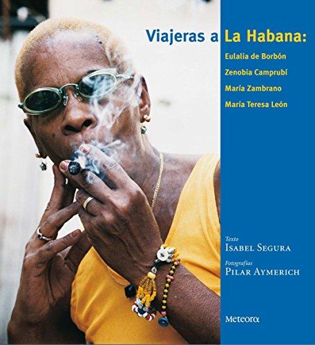 Viajeras A La Habana por Isabel Segura