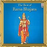 The Best of Rama Bhajans (Indian Devotio...