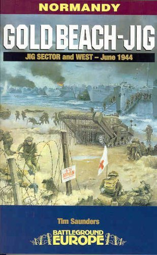 Gold Beach Jig Sector and West (Battleground Europe) by Tim Saunders (2002-01-22)