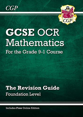 GCSE Maths OCR Revision Guide: Foundation - for the Grade 9-1 Course (with Online Edition)
