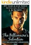 The Billionaire's Salvation ~Max (The Billionaire's Obsession, Book 3)