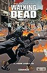 Walking Dead, tome 31 : Pourri jusqu'à l'os par Kirkman