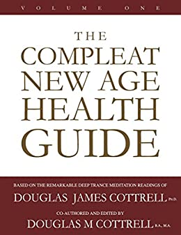 The Compleat New Age Health Guide: Vol.1 (English Edition) de [