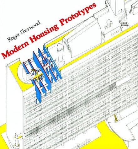 Modern Housing Prototypes (Harvard Paperbacks) by R Sherwood (1990-07-01)