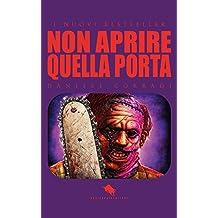 NON APRIRE QUELLA PORTA (I Nuovi Bestseller DAE Vol. 7) (Italian Edition)