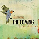 The Coming & The Leaving