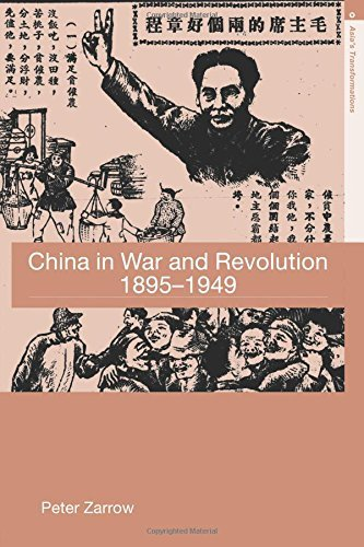 China in War and Revolution, 1895-1949 (Asia's Transformations) by Peter Zarrow (2005-09-08)