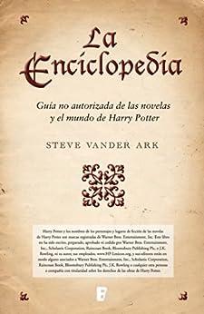 La enciclopedia. Guía no autorizada de las novelas y el