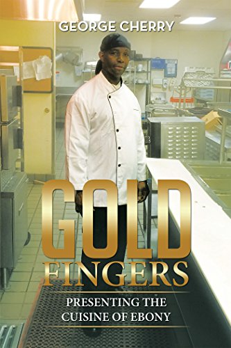 Gold Fingers: Presenting the Cuisine of Ebony (English Edition)