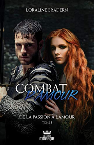De la passion à l'amour (Combat d'amour t. 3)