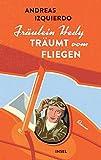Fräulein Hedy träumt vom... von Andreas Izquierdo