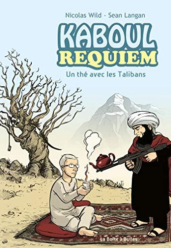 Kaboul Requiem: Un thé avec les Talibans