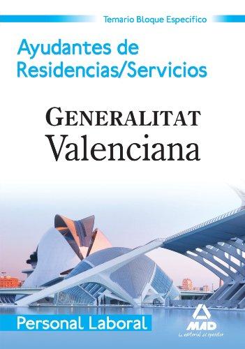 Ayudante De Residencias/Servicios. Personal Laboral De La Generalitat Valenciana. Temario Bloque Específico