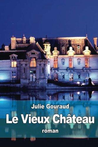 Le Vieux (Du Vieux Chateau)