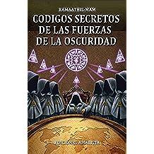 CODIGOS SECRETOS DE LAS FUERZAS DE LA OSCURIDAD