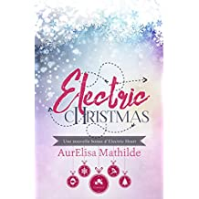 Electric Christmas: Electric Heart, T1.5