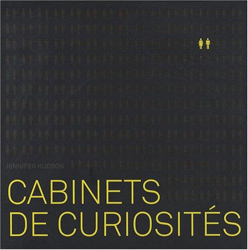 Cabinets de curiosités par Jennifer Hudson