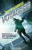Voyagers: Ein Science-Fiction-Roman vom Hugo und Nebula Award Preisträger Joe Haldeman