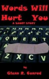 Words Will Hurt You (English Edition)