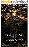 Eclipsing the Darkness (The Dragon Chronicles Book 5)