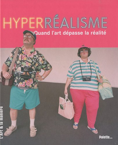 Hyperréalisme : quand l'art dépasse la réalité