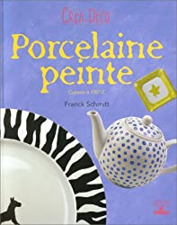 Porcelaine peinte : Cuisson à 150° C