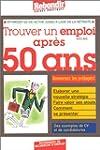 Trouver un emploi apr�s 50 ans