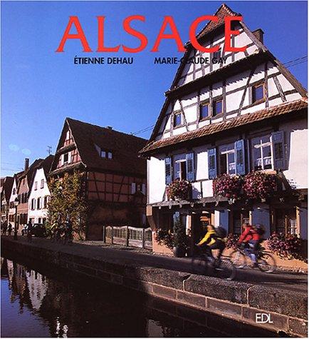 Alsace par Etienne Dehau, Marie-Claude Gay