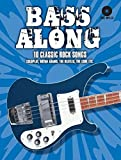 Bass Along - 10 Classic Rock Songs: Noten, CD für Bass-Gitarre