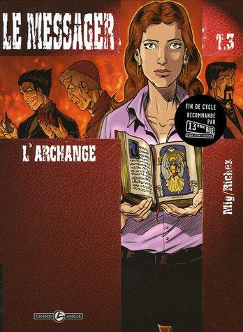 """<a href=""""/node/1761"""">Le Messager 3 : l'archange</a>"""