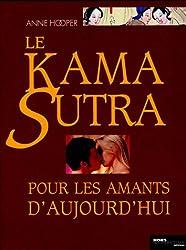 Le Kama Sutra pour les amants d'aujourd'hui