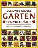 DuMonts Grosse Garten- Enzyklopädie
